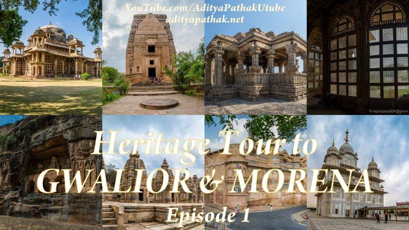 Heritage of Gwalior & Morena – Episode1