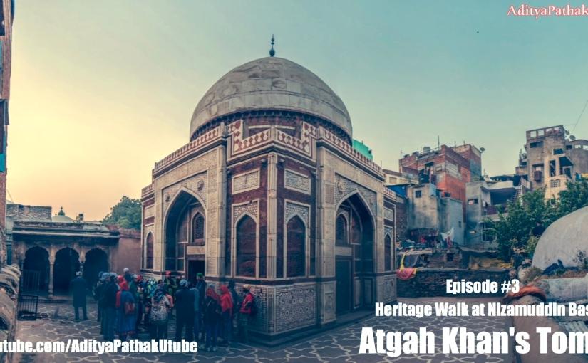 ATGAH KHAN's TOMB