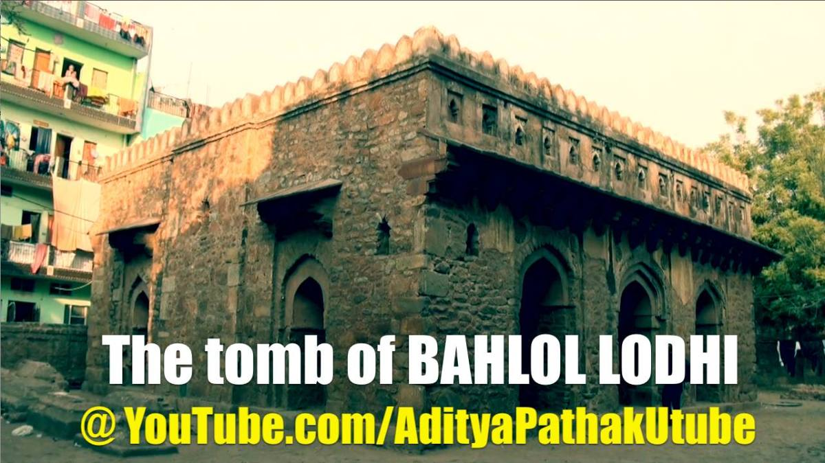 The tomb of Bahlol Lod...