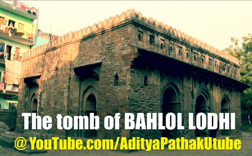 The tomb of Bahlol Lodhi