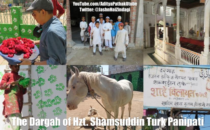 Dargah of Hazrat Hafiz Syyed Khwaja Shamsuddin Turk Panipati – Shah eVilayat