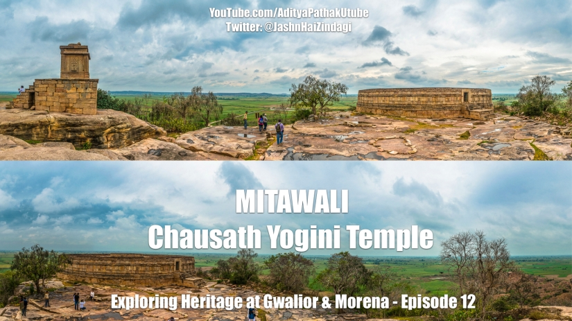 The mystical MITAWALI Chausath Yogini Temple (video)