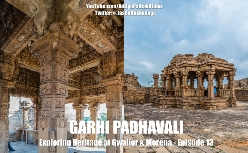 Garhi Padhavali Temple Ruins (video)