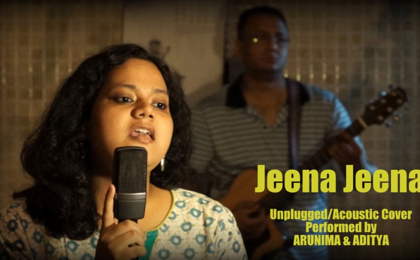 Jeena Jeena – Badlapur (AcousticCover)