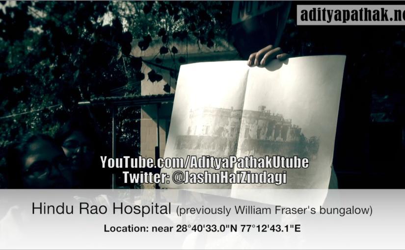 Hindu Rao Hospital – Remembering the Struggle forFreedom!
