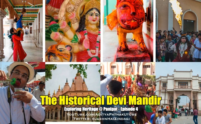 The historical DEVI MANDIR (temple) at Panipat