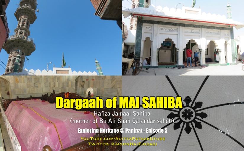 Dargaah of Mai Sahiba,Panipat