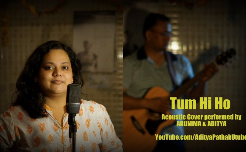 Tum Hi Ho – Acoustic Cover by Arunima & Aditya