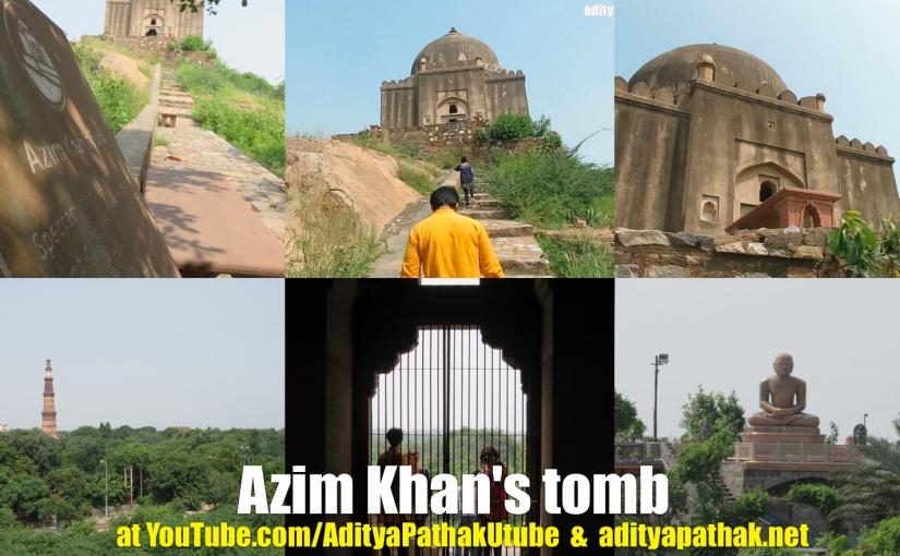 Azim Khan's tomb (LadoSarai)