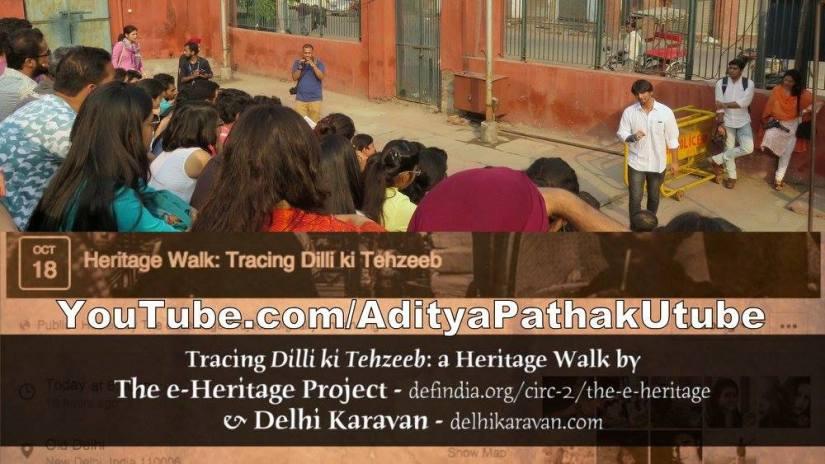 Dilli ki Tehzeeb – a heritage walk at Old Delhi(video)