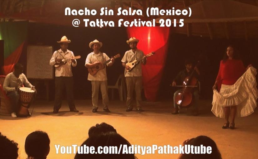 Nacho Sin Salsa (Mexico) LIVE at Tattva Festival @ Zorba TheBuddha