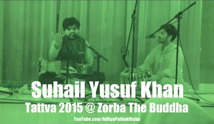 Suhail Yusuf Khan at Tattva 2015 @ Zorba The Buddha