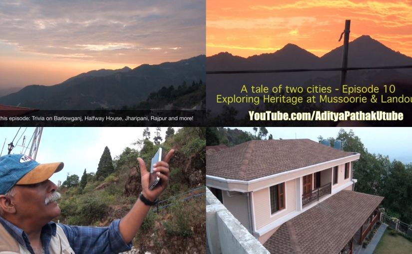 Barlowganj, Halfway House, Jharipani, Rajpur and more from Musoorie & Landour:)