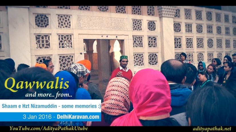 Qawwalis and Sufi Memoirs from Shaam-e-Hzt Nizamuddin (Day 2) by DelhiKaravan