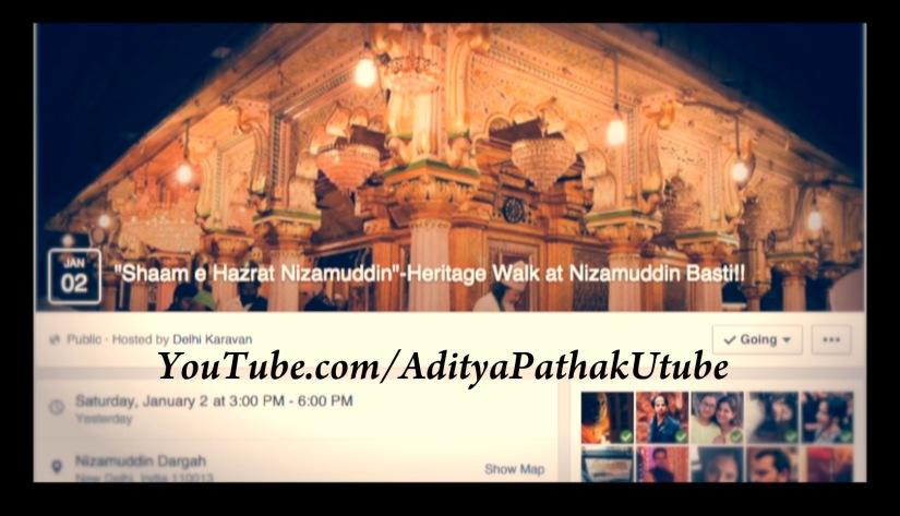 Sufi Memoirs from Shaam-e-Hzt Nizamuddin (Day 1) by DelhiKaravan