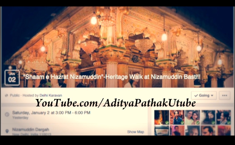 Sufi Memoirs from Shaam-e-Hzt Nizamuddin (Day 1) by Delhi Karavan
