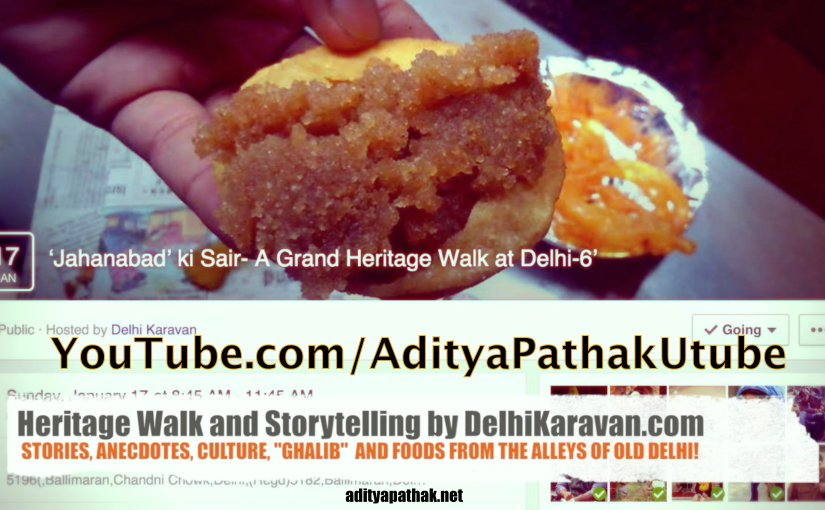 Shahjahanabad ki saer – Heritage tour at Old Delhi