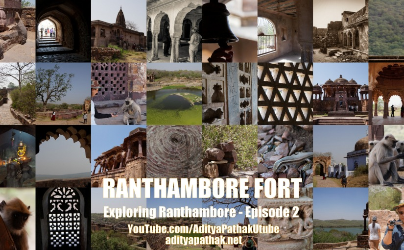 The mighty Ranthambore Fort!