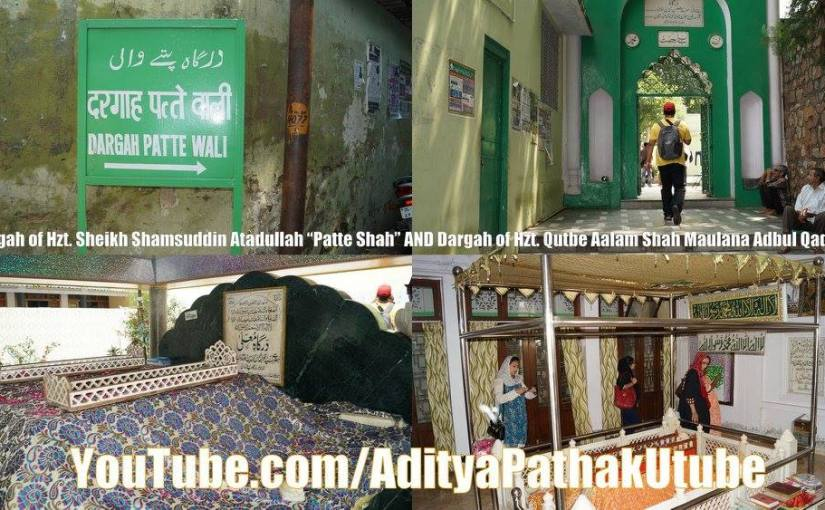 "Dargah ""Patte Waali"" – the shrines of Hzt. Patte Shah and Shah Maulana Abdul Qadeer"