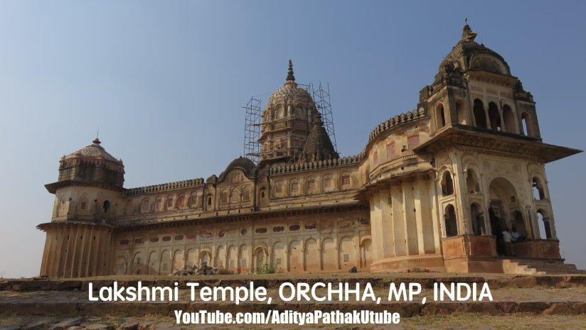 Lakshmi Temple –Orchha