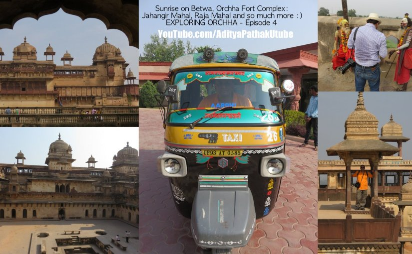 Orchha Fort : Jahangir Mahal, Raja Mahal and more!