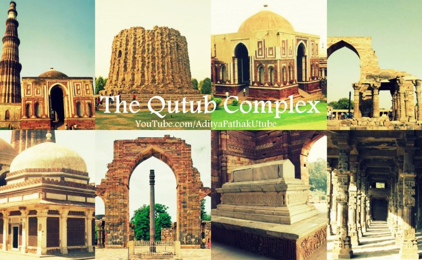 The Qutub Complex : An introduction (video)