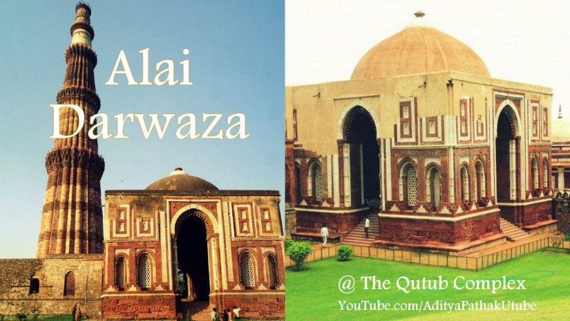 Alai Darwaza and Imam Zamin's tomb