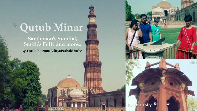 Qutub Minar, Smith's Folly and Sanderson's Sundial:)