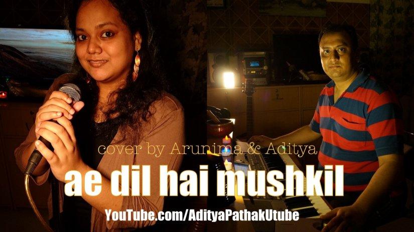 Ae Dil Hai Mushkil –cover