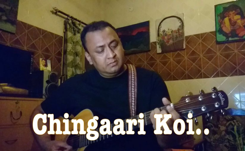 Chingari koi bhadke – Unplugged/Acoustic Cover