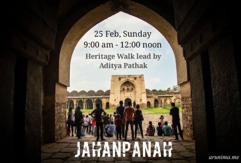 Jahanpanah Heritage Walk: 25 Feb2018