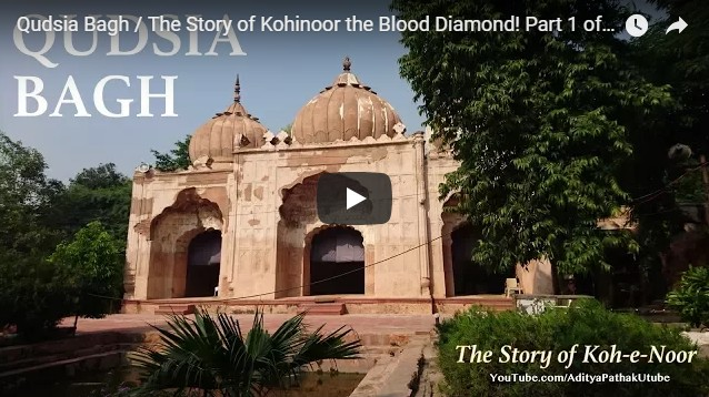 Qudsia Bagh / The Story of Kohinoor the Blood Diamond! Part 1 of 2