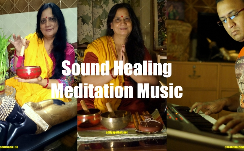 Free Sound Healing (Meditation) – Sunday 6Jan2019 – Delhi