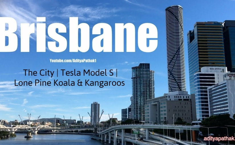 Brisbane – May 2019 Vlog