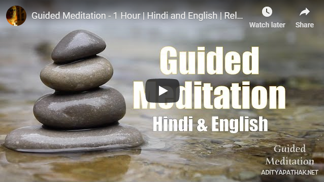 Guided Meditation (English and Hindi) – 1 hour