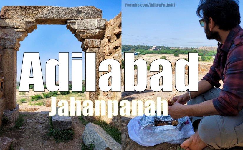 Adilabad Fort – Jahanpanah | Delhi | Quickvlog!